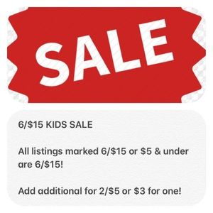 Other - Kids sale on 6/$15 marked listings or $5 & under